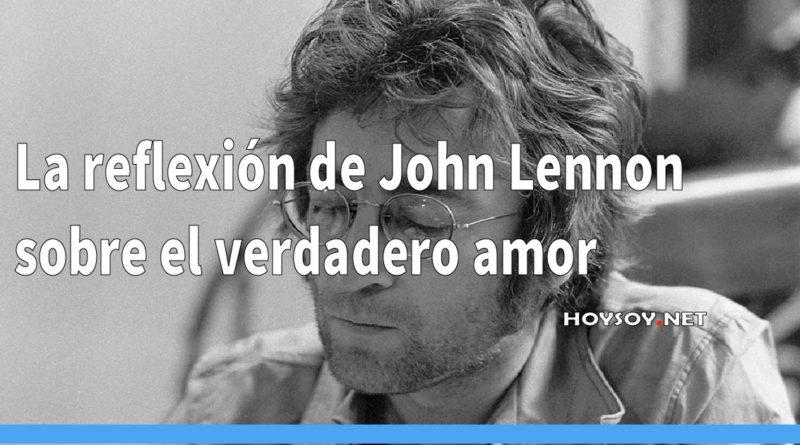 La reflexión de John Lennon sobre el verdadero amor