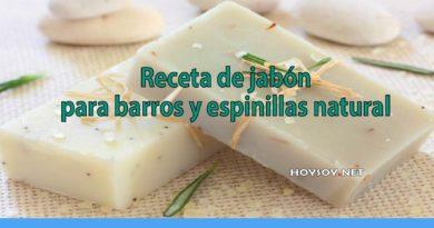 Receta de jabón para barros y espinillas natural