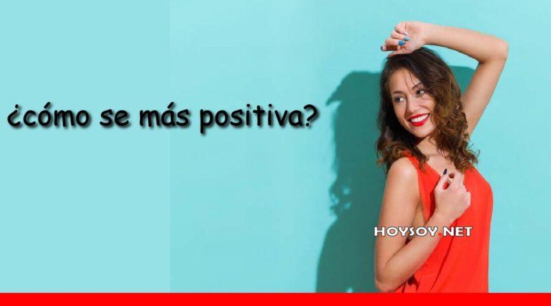 como ser más positiva