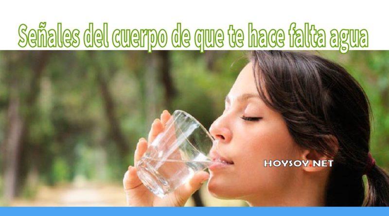 señales del cuerpo de que te hace falta agua